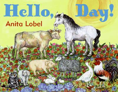 Hello, Day! By Lobel, Anita